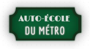 Auto-école du métro